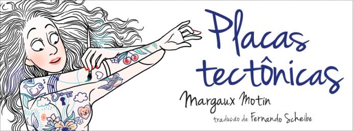 """[QUADRINHOS] """"Placas Tectônicas"""", de Margaux Motin (resenha)"""