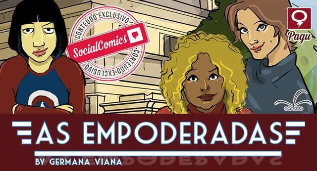 """[QUADRINHOS] """"As Empoderadas"""", de Germana Viana estreia hoje no Social Comics"""