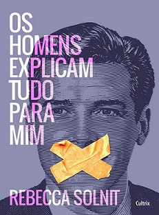 Os Homens Explicam Tudo Para Mim