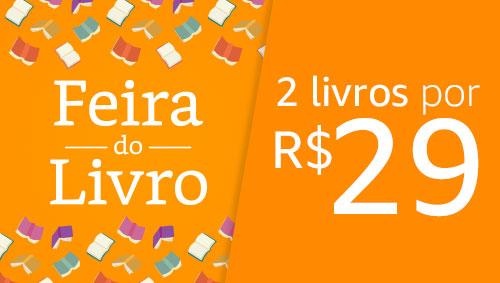 Feira do Livro: 2 Livros por R$29,00