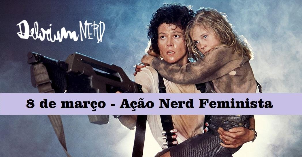 Ação Nerd Feminista filmes de diretoras