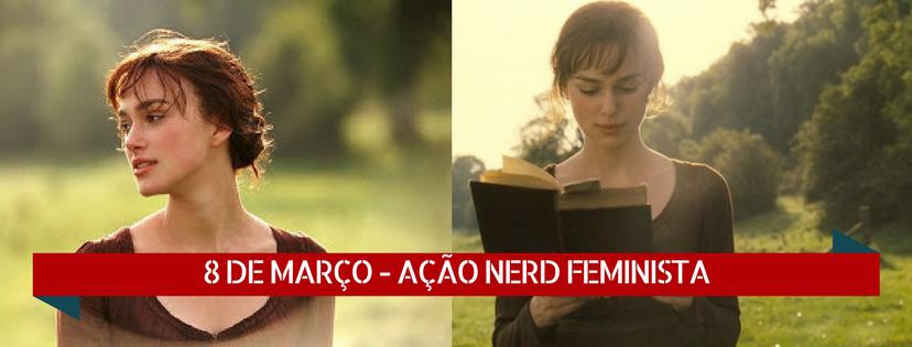 Psicologia & Cultura Pop, Ação Nerd Feminista #WeCanNerdIt