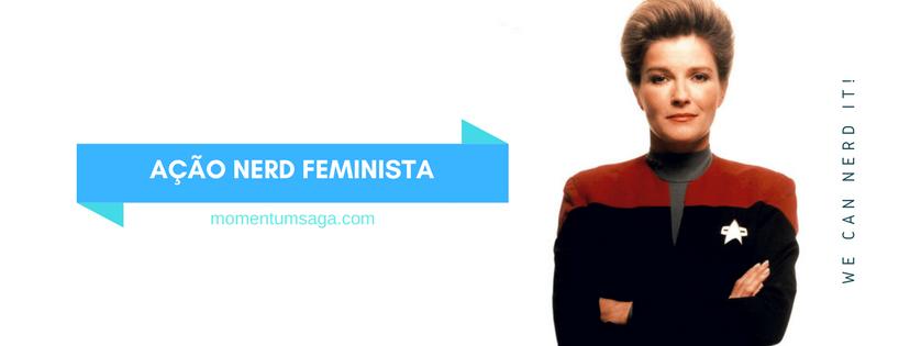 Momentum Saga, Ação Nerd Feminista #WeCanNerdIt