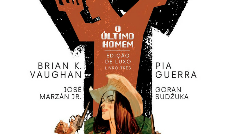 [LANÇAMENTO] Y: O Último Homem – Panini lança o 3º volume da série de quadrinhos
