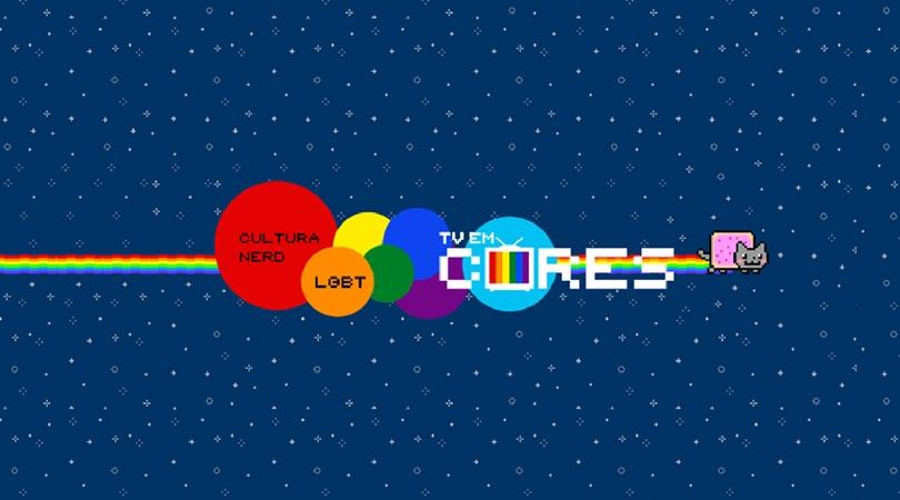 [YOUTUBE] TV Em Cores: A Representatividade LGBT na Cultura Nerd