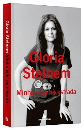 Gloria Steinem - Minha Vida na Estrada