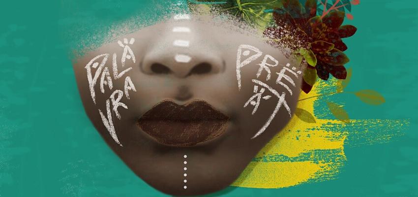 [EVENTO] Palavra Preta: Mostra promove a produção artística de mulheres negras em Brasília