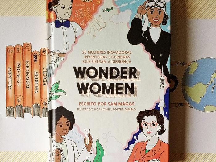 [LIVROS] Wonder Women: 25 mulheres incríveis ignoradas pela história