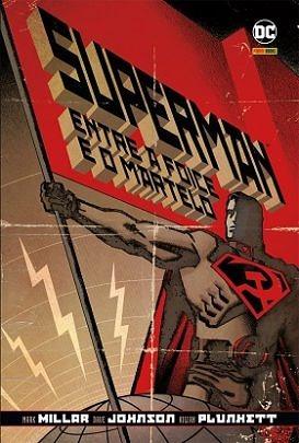 Superman. Entre a Foice e o Martelo