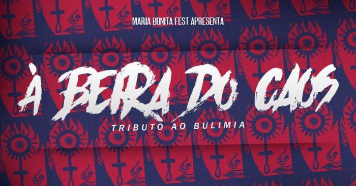 [ENTREVISTA] Maria Bonita Fest à beira do caos: Um tributo ao Bulimia vem por aí!