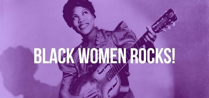 [MÚSICA] 50 canções para conhecer As Mulheres Negras no Rock! (playlist)