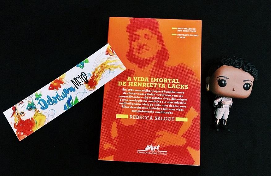 [LIVROS] A Vida Imortal de Henrietta Lacks: Racismo, invisibilidade e violência