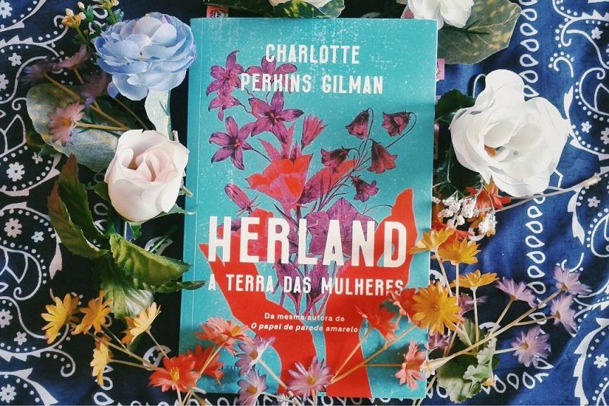 Herland – A Terra das Mulheres: o matriarcado na obra de Charlotte Perkins Gilman