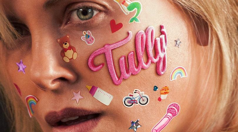"""[CINEMA] Tully: Paternidade negligente, mães sobrecarregadas e """"Afinal, era só pedir"""""""