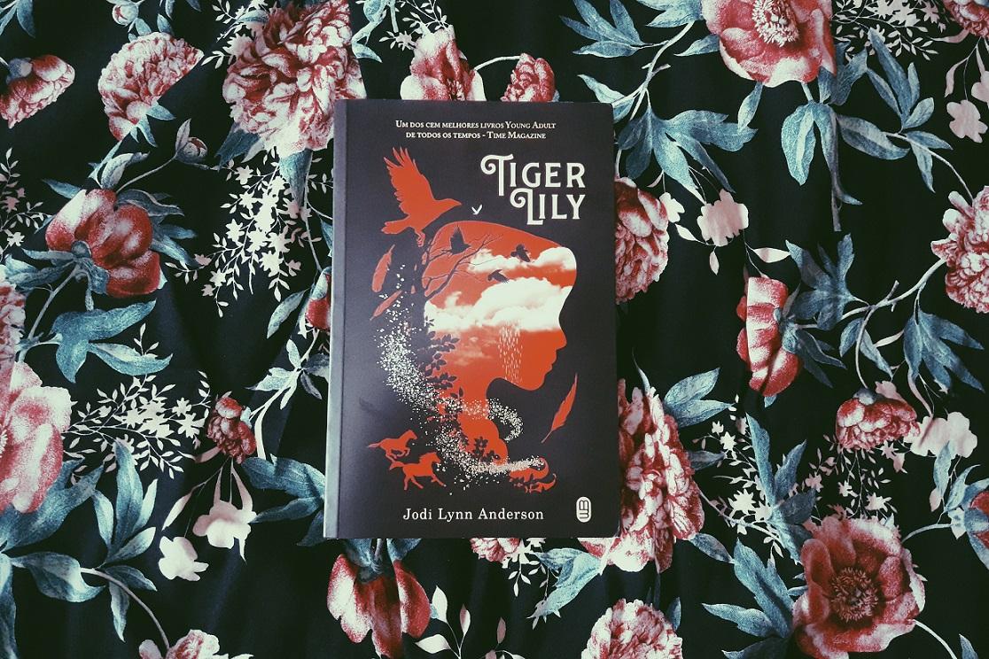 Tiger Lily: amadurecimento e força feminina na obra de Jodi Lynn Anderson