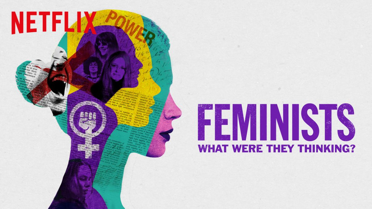 """""""Feministas: O Que Elas Estavam Pensando?"""" é um abraço necessário em momentos de desesperança"""