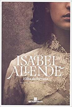 Filha da fortuna de Isabel Allende