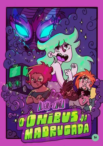 Aliens of Camila em Ônibus da Madrugada - Camila Padilha