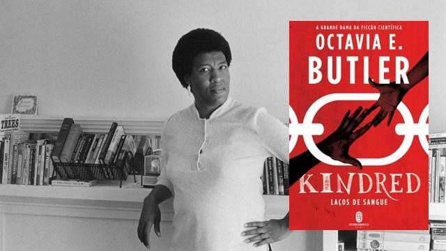 Kindred - Laços de Sangue, Octavia Butler
