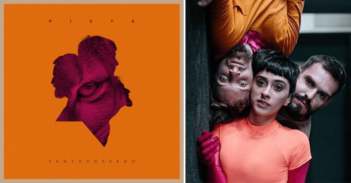 Santo Sossego - Banda Pietá: Os melhores álbuns de 2019