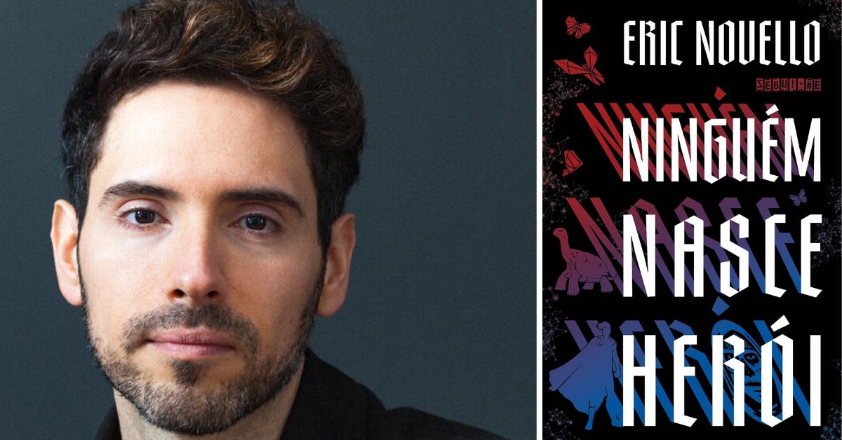 Ninguém Nasce Herói, livro de Eric Novello, foi lançado pela editora Seguinte.