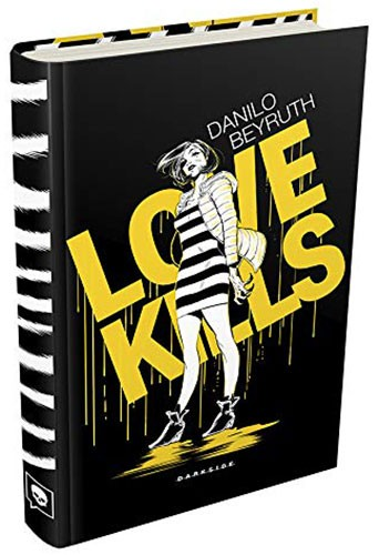 Love Kills, Danilo Beyruth, Darkside Books (resenha)