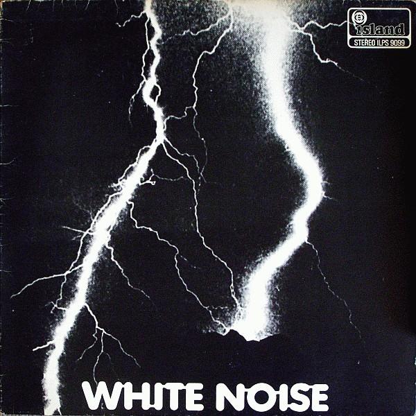An Electric Storm, da banda White Noise