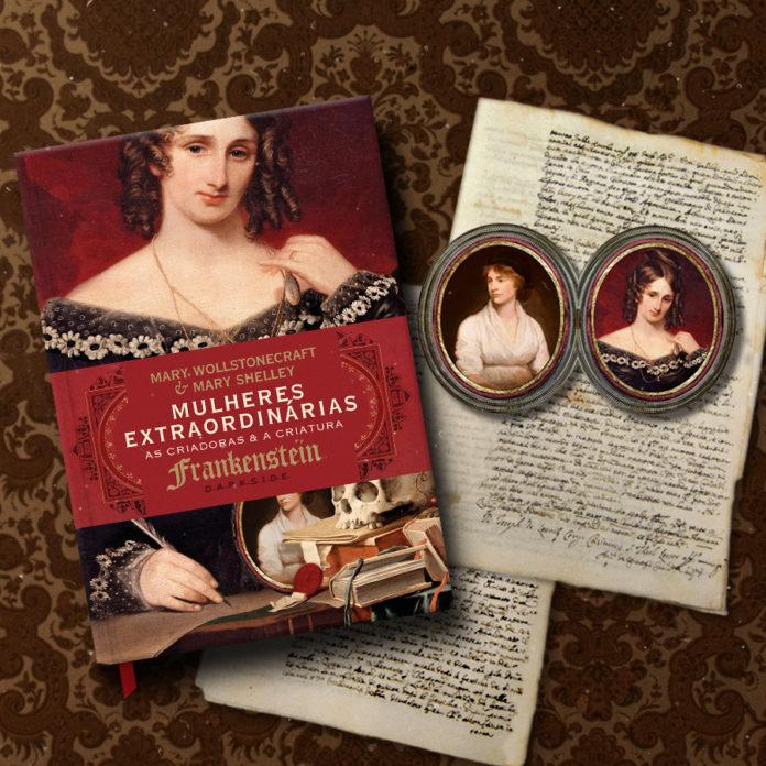 Mulheres Extraordinárias: Mary Wollstonecraft e Mary Shelley