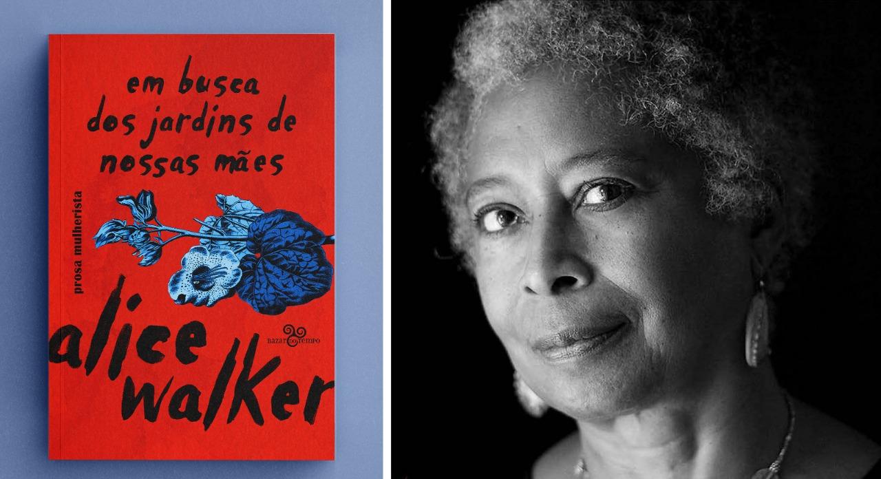 Em Busca dos Jardins de Nossas Mães, Alice Walker